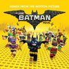 The LEGO Batman Movie - Songs from the Motion Picture