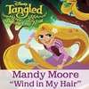 Tangled Before Ever After: Wind in My Hair (Single)