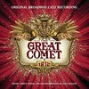 Natasha, Pierre and the Great Comet of 1812 - Original Broadway Cast Recording
