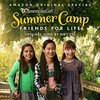 An American Girl Story - Summer Camp, Friends for Life: Together We Can Conquer Whatever (Single)