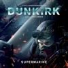 Dunkirk: Supermarine (Single)