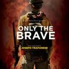 Only the Brave>