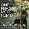 One Percent More Humid: Calling to Me (Single)