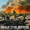 Only the Brave: Music from and Inspired by the Film
