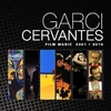 Garci Cervantes: Film Music 2001 - 2015