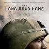 The Long Road Home - Original Score