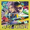 Baby Driver - Volume 2: The Score for a Score