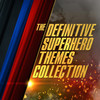 The Definitive Superhero Themes Collection>