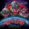 Killer Klowns From Outer Space: Reimagined