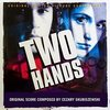 Two Hands - Original Score
