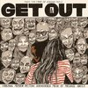 Get Out - Vinyl Edition