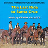 The Last Ride to Santa Cruz