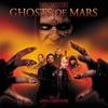Ghosts of Mars - Vinyl Edition