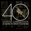 Varese Sarabande: 40 Years of Great Film Music 1978-2018>