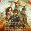Thugs of Hindostan (Single)