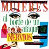 Mujeres al borde de un ataque de nervios - 30th Anniversary Edition