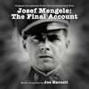 Josef Mengele: The Final Account