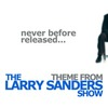 Theme from 'The Larry Sanders Show' (Single)
