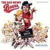 The Bad News Bears - Vinyl Edition