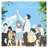 A Shape of Light (A Silent Voice) (Koe no katachi)
