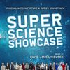 Super Science Showcase