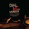 Dial M for Murder - Re-Recording