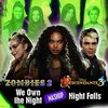 Zombies 2 / Descendants 3: We Own the Night/Night Falls Mashup (Single)