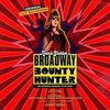 Broadway Bounty Hunter - Original Cast Recording
