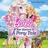 Barbie & Her Sisters in a Pony Tale: You're the One (Single)
