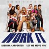 Work It: Let Me Move You (Single)