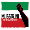 Mussolini: The Untold Story - Reissue