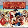 Demetrius and the Gladiators>