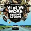 Here We Move - Here We Groove