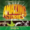Amazing Stories: Anthology Two>