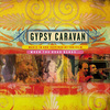 Gypsy Caravan - Music In and Inspired by the Film When the Road Bends...