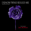 I Know Who Killed Me>