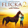 Flicka 2 - Original Score