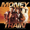 Money Train (Original Score)