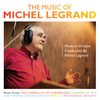 The Music Of Michel Legrand>