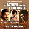 The Father and the Foreigner (Il padre e lo straniero)