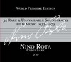 Nino Rota: 34 Rare & Unavailable Soundtracks