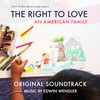 The Right To Love - An American Family