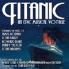 Titanic: An Epic Musical Voyage>