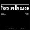 Morricone. Uncovered>