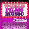 World Films Music: Fantasia