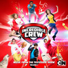 Incredible Crew: Music from the Television Show - Volume 1