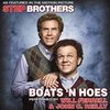 Step Brothers - Boats 'n Hoes