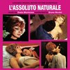 L'assoluto naturale - Expanded Edition
