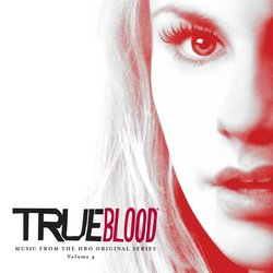 True Blood - Music from the HBO Original Series Vol. 4