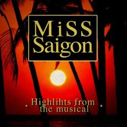 Miss Saigon: Highlights from the Musical